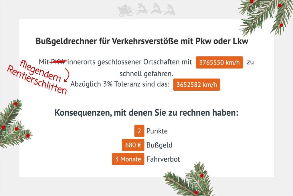 Rasanter Schlitten: Das gibt 2 Punkte, 3 Monate Fahrverbot und 680 Euro Bußgeld für den Weihnachtsmann!