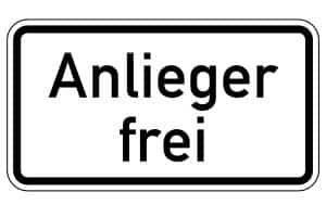 """Einfahrt verboten: Eine Ausnahme bildet der Zusatz """"Anlieger frei""""."""