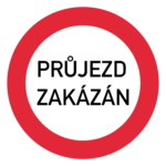 Tschechien: Verkehrszeichen Durchfahrt verboten